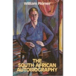 William Plomer: The South African Autobiography