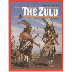 The Zulu Traditions and Culture