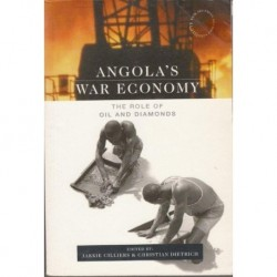 Angola's War Economy - The Role of Oil and Diamonds
