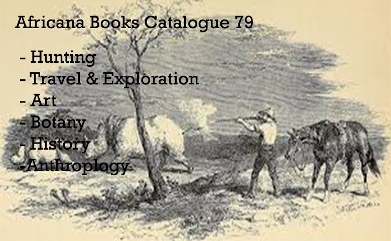 View our latest Africana Books Catalogue 79
