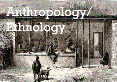 Anthropology & Ethnology